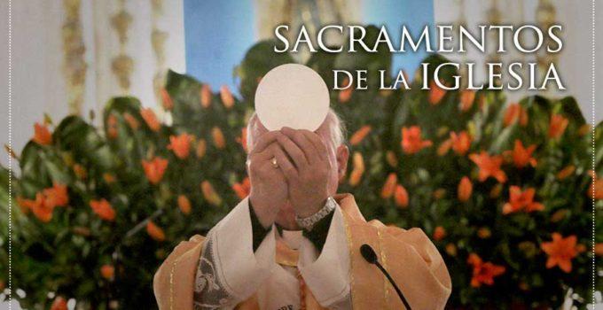 Por que son importantes los sacramentos